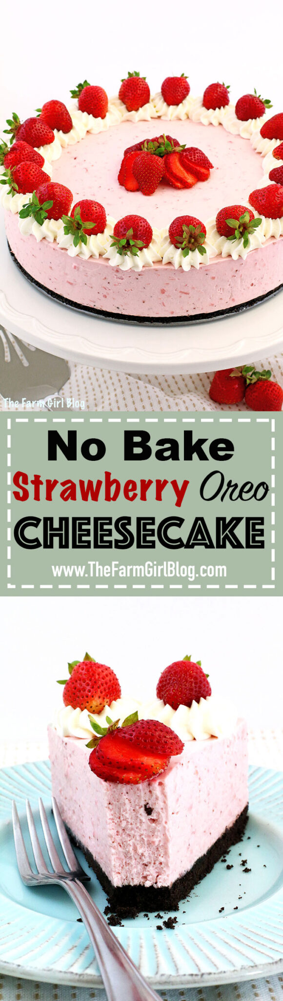 backyard gardening, cheesecake, delicious, easy recipe, gardening blogger, homegrown strawberries, No Bake Strawberry Oreo Cheesecake Recipe, no-bake cheesecake, oreo cookie crust, oreo strawberry cheesecake, organically grown strawberries, strawberries